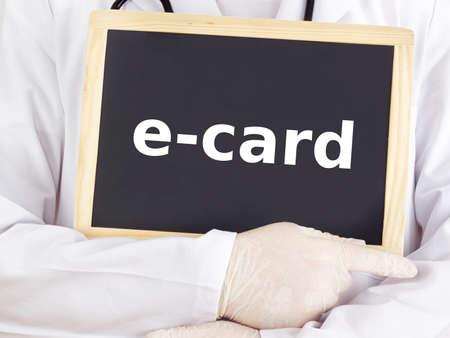 ecard: Medico mostra le informazioni sulla lavagna: e-card