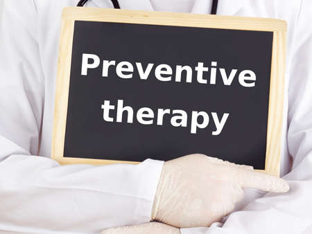 prophylactic: Doctor shows information: preventive therapy