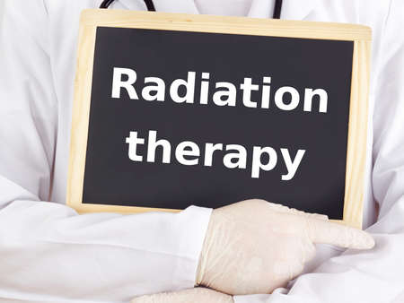 radiation therapy: Doctor shows information: radiation therapy