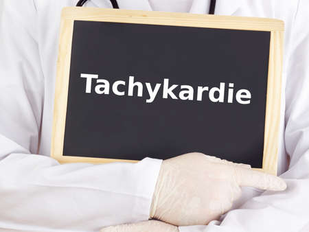 tachycardia: Doctor shows information on blackboard: tachycardia