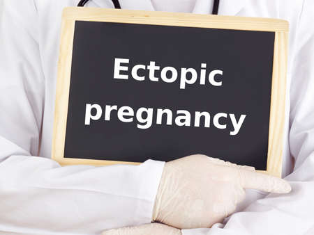 Doctor shows information: ectopic pregnancy