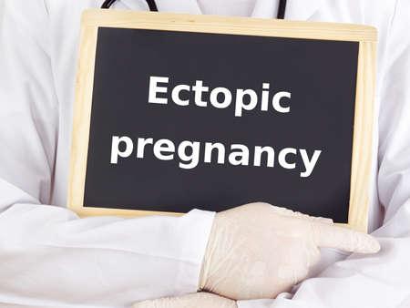 medico: Doctor shows information: ectopic pregnancy