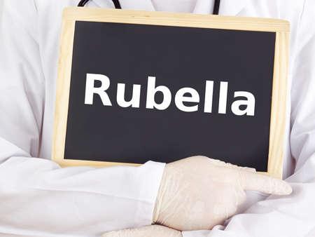rubella: Doctor shows information on blackboard: rubella