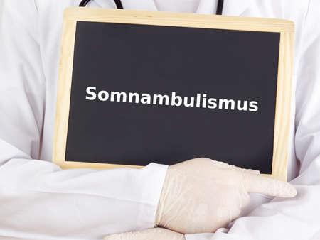 somnambulism: Doctor shows information on blackboard: somnambulism
