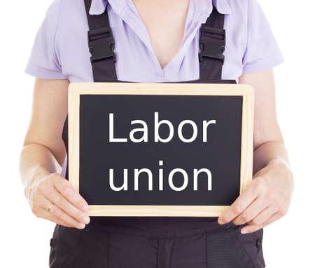 Kunsthandwerker mit Tafel: Gewerkschaft
