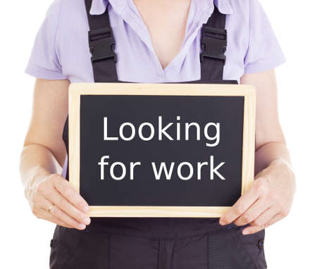 Craftsperson with blackboard: looking for work