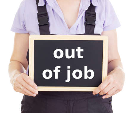 Craftsperson with blackboard: out of job