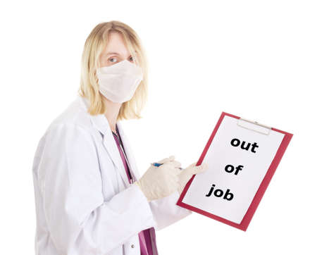 jobholder: Medical doctor with clipboard: out of job