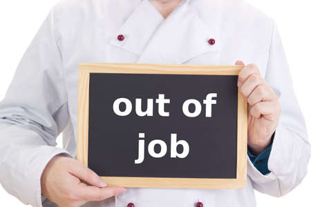 jobholder: Chef with blackboard: out of job