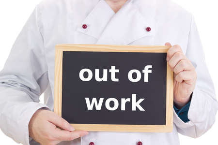 Chef with blackboard: out of work Stock Photo