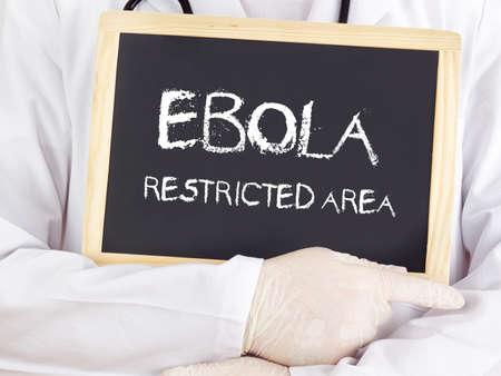 area restringida: El doctor muestra informaci�n: zona restringida del �bola
