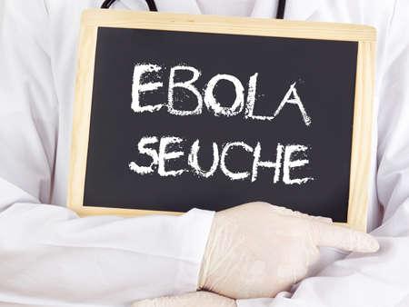 plaga: El doctor muestra informaci�n: Ebola peste en lengua alemana