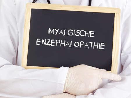 benign: Doctor shows information: benign myalgic encephalomyelitis Stock Photo