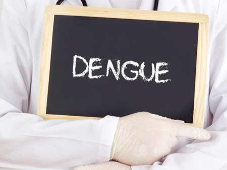 dengue: Medico sono riportate le informazioni sulla lavagna: Dengue