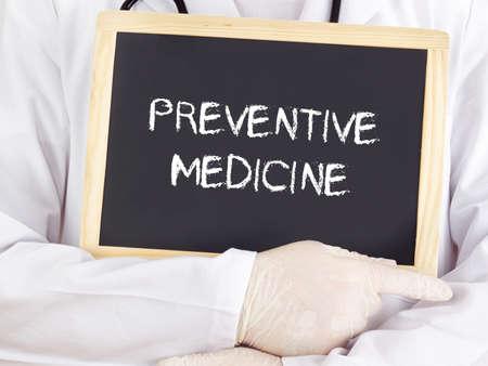 preventive medicine: Doctor shows information: preventive medicine