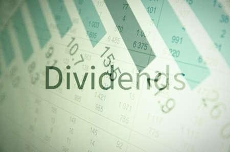 dividends: Inscription Dividends. Financial concept.