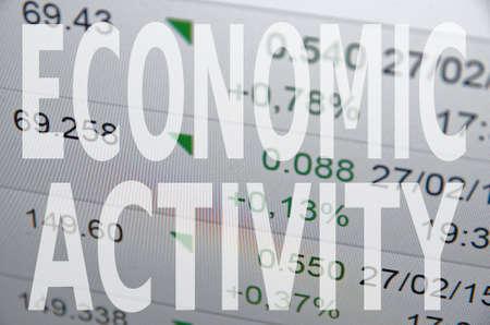 economic activity: Inscription Economic activity on PC screen. Stock Photo
