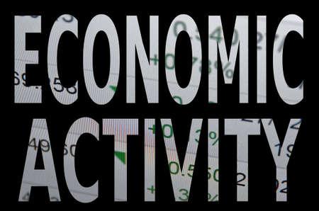 economic activity: Inscription Economic activity Stock Photo