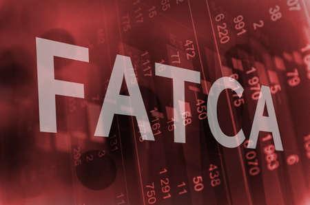 Inscription FATCA over financial background.