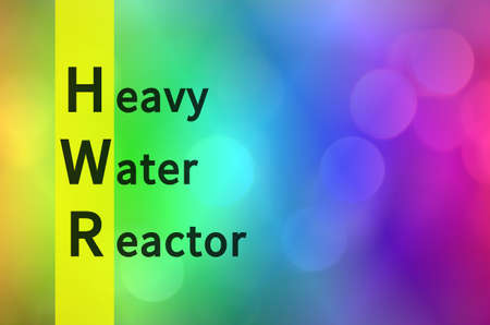 reactor: Acronym HWR as Heavy Water Reactor Stock Photo