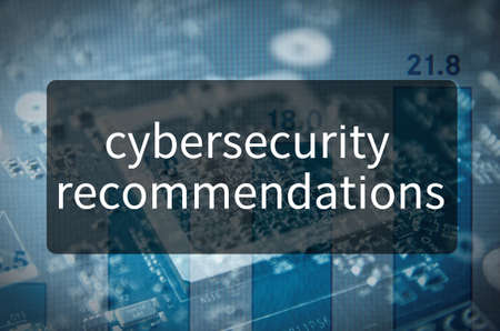 recommendations: Cybersecurity recommendations written on translucent black space.