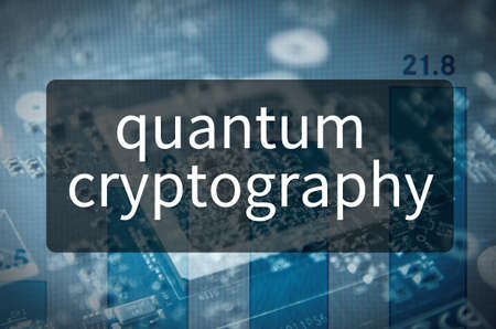 Quantum cryptography written on translucent black space.
