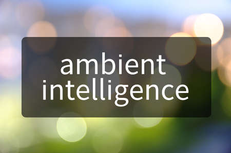 Ambient intelligence written on translucent black space.