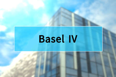 Basel IV written on translucent blue space.