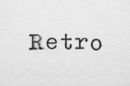 Retro word on white paper printed with old fashion typewriter font