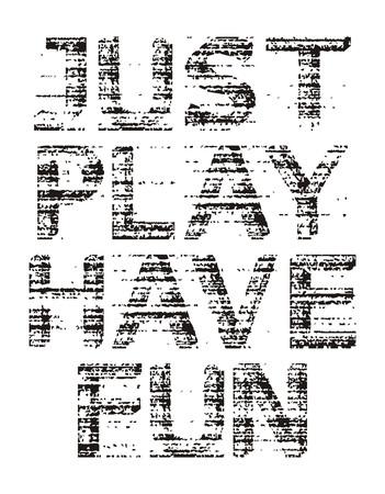 Just play have fun, vector 免版税图像 - 90836760