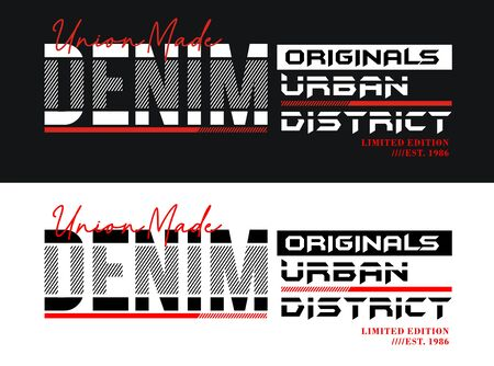 Denim urban typography slogan, t-shirt and various uses, vectors