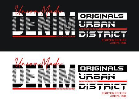 Denim urban typography slogan, t-shirt and various uses, vectors