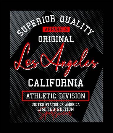 Los Angeles, California, slogan for t-shirt design. Tee shirt typography graphics, vector.