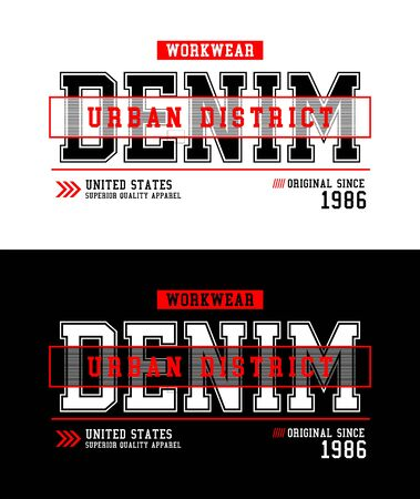 Denim urban, t-shirt print, label and for other jobs. Vector illustration.