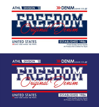Freedom, t-shirt print, label and for other jobs. Vector illustration.