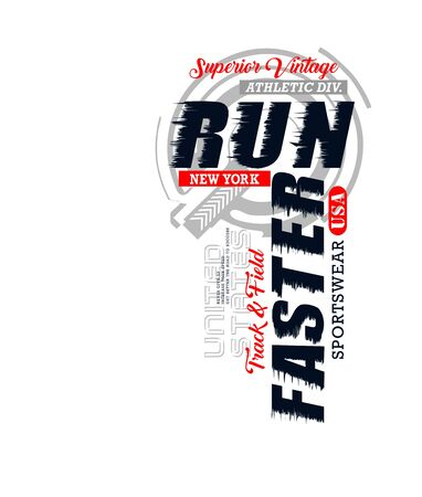 Run faster for t-shirt print, label and casual wear. Vector. Ilustração