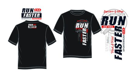 Run faster, t-shirt print, label and casual wear. Vector.