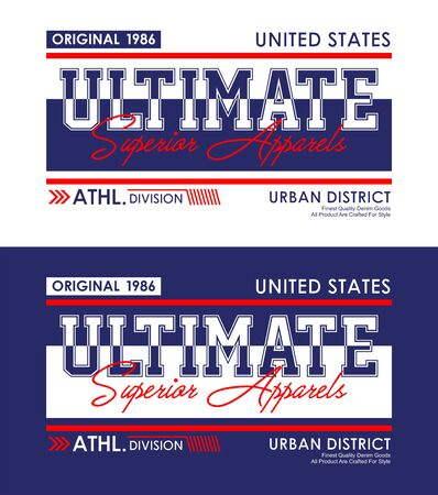 Ultimate, t-shirt print, label,casual wear and for other jobs. Vector.