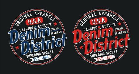 Denim district, for t-shirt design. Tee shirt typography graphics, vector.