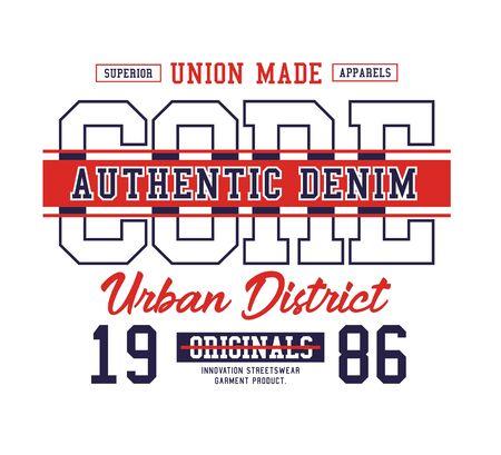 Denim slogan for t-shirt design. Tee shirt typography graphics, vector.