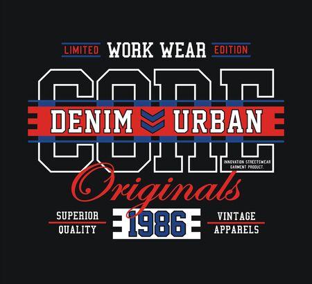 Core denim, slogan for t-shirt design. Tee shirt typography graphics, vector.