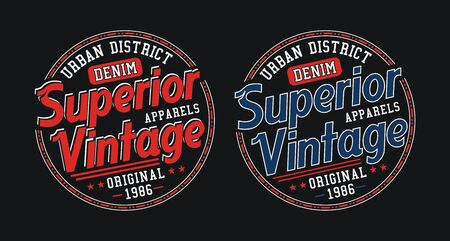 Superior vintage, stylish t-shirt and apparel trendy design, typography, print, vector illustration.