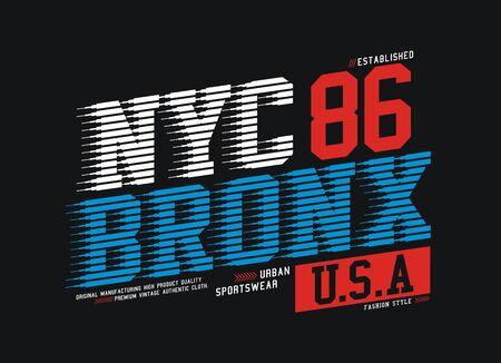 NYC Bronx, stylish t-shirt and apparel trendy design, typography, print, vector illustration. Ilustração