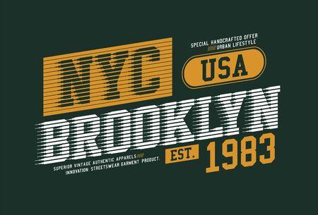 NYC Brooklyn, stylish t-shirt and apparel trendy design, typography, print, vector illustration. Ilustração