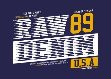 Denim stylish t-shirt and apparel trendy design, typography, print, vector illustration.