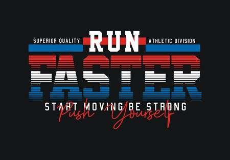 Athletic run Faster, t-shirt and apparel design, typography, print, poster. vector