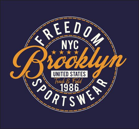 Brooklyn, freedom, t-shirt and apparel design, typography, print, poster. vector