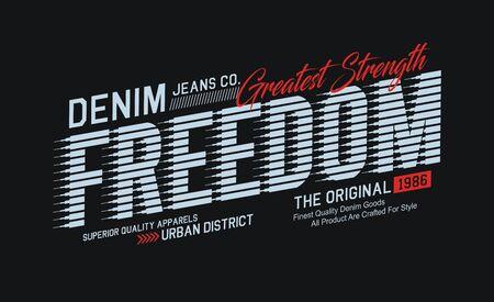 Freedom, denim, t-shirt and apparel design, typography, print, poster. vector Ilustração