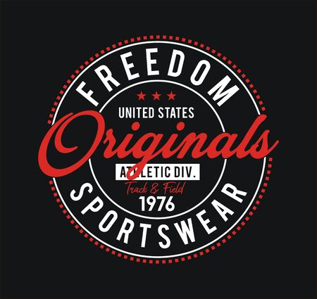 Freedom, t-shirt and apparel design, typography, print, poster. vector