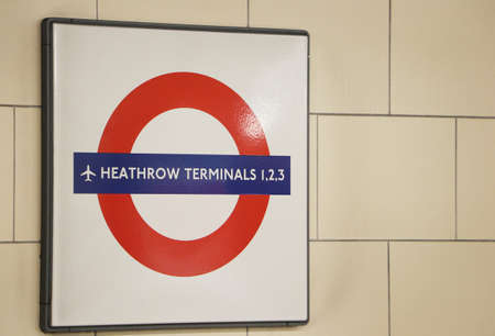 LONDON, UNITED KINGDOME - JUNE 3: Heathrow Terminal Train Sign June 3, 2013 in London, United Kingdome